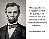 "Abraham Lincoln ""America will never be destroyed"" Quote 8x10 Photo"