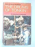 img - for The Drums of Tonkin An Adventure in Indonesia book / textbook / text book