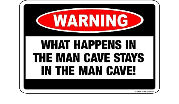 """WHAT HAPPENS IN MAN CAVE STAYS IN MANCAVE 12/"""" x 8/"""" Aluminum Metal Novelty Sign"""