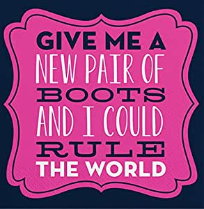 "Slant Cocktail Napkins 20 Count ""Give Me a New Pair of Boots and I Could Rule the World """