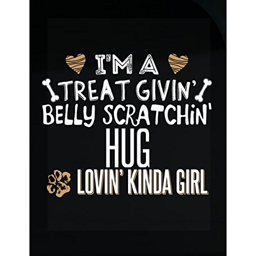 Hug Lovin' Kinda Girl Gift For Puppy Dog Lovers - Sticker (Hug Loving)