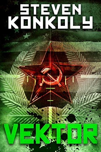 VEKTOR: A Black Flagged Thriller (The Black Flagged Series Book 4) by [Konkoly, Steven]