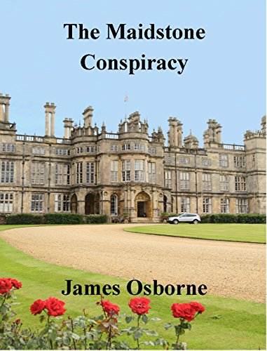 The Maidstone Conspiracy by [Osborne, James]