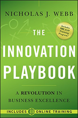 The Innovation Playbook: A Revolution in Business Excellence (Best Six Sigma Certification In World)