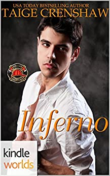 Dallas Fire & Rescue: Inferno (Kindle Worlds Novella) by [Crenshaw, Taige]