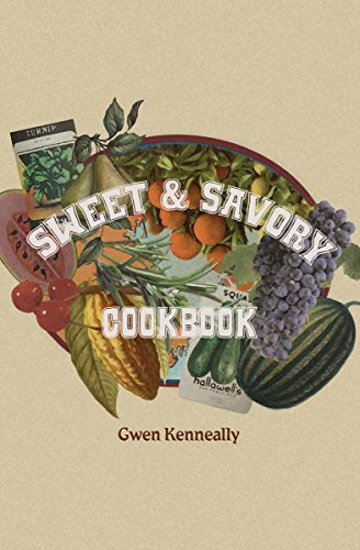 Sweet & Savory Cookbook by Gwen Kenneally