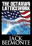 img - for The Octavian Latticework (Uprising 2024 #1) book / textbook / text book