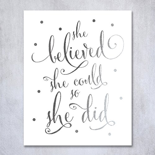 She Believed She Could So She Did Silver Foil Art Print Inspirational Modern Wall Art Poster Decor 5 inches x 7 inches B5 Teen Bedroom Walls