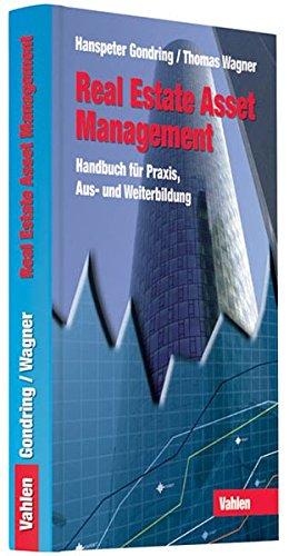 Real Estate Asset Management - Handbuch für Praxis, Aus- und Weiterbildung