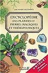 Encyclopédie des plantes et des pierres magiques et thérapeutiques par Lecompte
