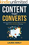 Content That Converts: How to Build a...