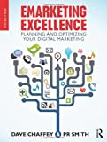 EMarketing EXcellence : Planning and Optimising your Digital Marketing, Chaffey, Dave and Smith, P. R., 0415533376
