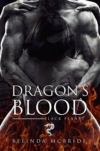 Dragon's Blood (Black Planet Book 1)