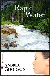 Rapid Water (The Riverbend Trilogy Book 2)