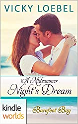 Barefoot Bay: A Midsummer Night's Dream (Kindle Worlds Novella)