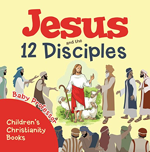 ??WORK?? Jesus And The 12 Disciples | Children's Christianity Books. develop photos Lexus Square teams Medalla superior niches 51n6VPjb3WL