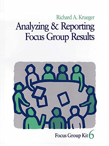 Analyzing and Reporting Focus Group Results (Focus Group Kit) Pdf