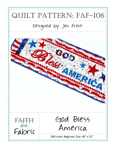 God Bless America: Patriotic Quilt Pattern: 4th of July Table Runner