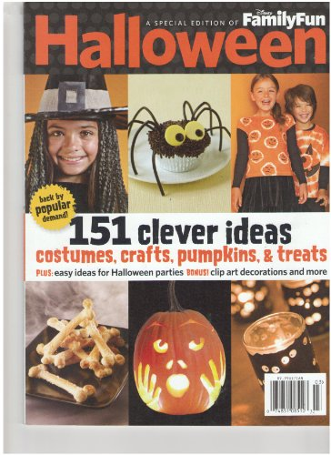 Clever Ideas For Halloween Costumes (Disney Family Fun Special Edition Halloween Magazine (151 Clever ideas, Special Edition)