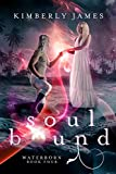 Soul Bound (Waterborn Series Book 4)