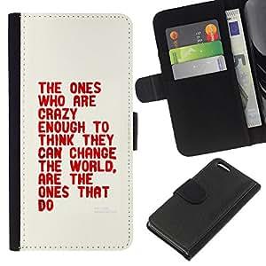 """Be-Star la tarjeta de Cr¨¦dito Slots PU Funda de cuero Monedero caso cubierta de piel Para Apple iPhone 5C ( Loco Suficiente Piense Cita Cambiar El Mundo"""" )"""