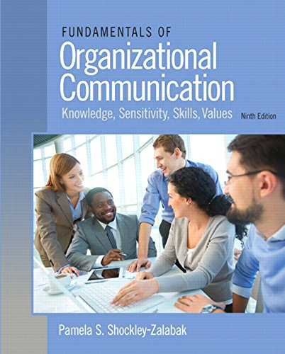 Communication Fundamentals - Fundamentals of Organizational Communication (9th Edition)