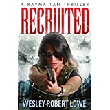 Recruited (The Rayna Tan Action Thriller Series Book 1)