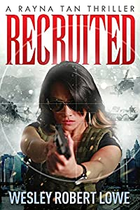 Recruited by Wesley Robert Lowe ebook deal