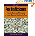 Free Traffic Secrets - How to Generate Thousands of Lazer-Targeted Visitors for Free