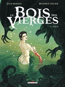 """Afficher """"Le bois des vierges n° 2<br /> Loup"""""""