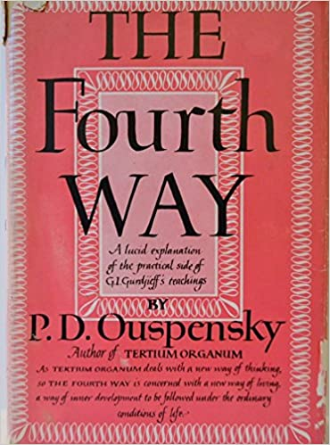 The Fourth Way By Pd Ouspensky