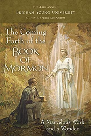 The Coming Forth of the Book of Mormon (Book Of Coming Forth)