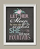 Let Her Sleep For When She Wakes She Will Move Mountains; Nursery Decor; One 11x14in White Framed Print. Teal/Grey/Pink/White