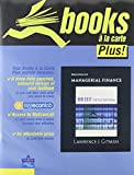 Principles of Managerial Finance, Brief, Student Value Edition plus MyFinanceLab Student Access Kit, Gitman and Gitman, Lawrence J., 0138011702