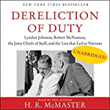 Dereliction of Duty: Johnson, McNamara, the Joint