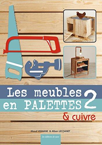 Les Meubles En Palettes Cuivre Tome 2 Pdf Telecharger De Maud