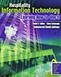 Hospitality Information Technology : Learning How to Use It, Collins, Galen R. and Cobanoglu, Cihan, 0757581099