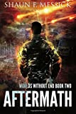 Worlds Without End: Aftermath (Book 2) (Volume 2)