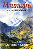 img - for Mountains: An Anthology by Anthony Kenny (1991-09-26) book / textbook / text book