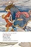 Image of Peter Pan and Other Plays: The Admirable Crichton; Peter Pan; When Wendy Grew Up; What Every Woman Knows; Mary Rose (Oxford World's Classics)