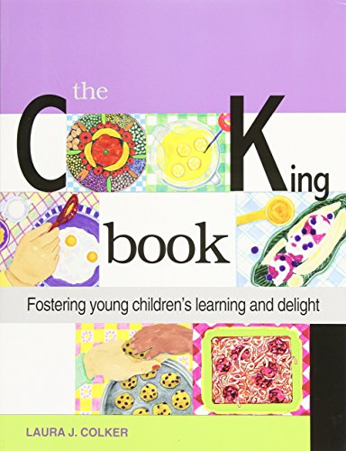The Cooking Book: Fostering Young Children's Learning and Delight
