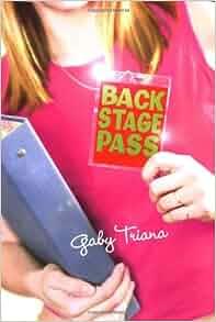 Amazon Com Backstage Pass 9780060560171 Gaby Triana Books border=