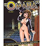 "The Complete ""Omaha"" the Cat Dancer: Volumes 1-7"
