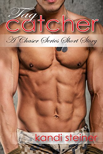 Tag Catcher: A Chaser Series Short Story (Chasers)