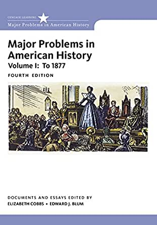 MAJOR PROBLEMS AMERICAN IN HISTORY