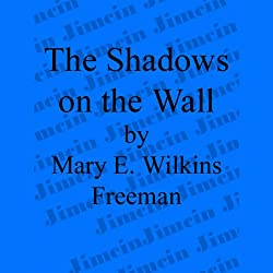The Shadows on the Wall