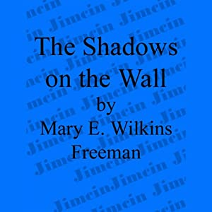 The Shadows on the Wall Audiobook