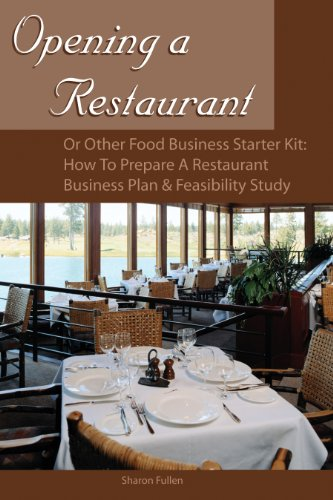 Opening A Restaurant Or Other Food Business Starter Kit How To Prepare