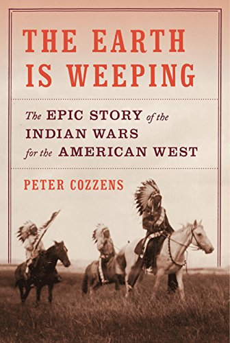 Image result for The Earth Is Weeping: The Epic Story of the Indian Wars for the American West
