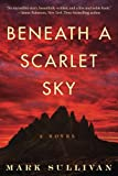 Beneath a Scarlet Sky: A Novel (Paperback)